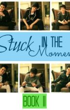 Stuck in the moment. ♡ ft. Chicser by parisforeverxo