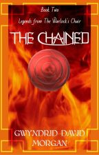 Legends from the Warlock's Chair - Book Two - The Chained by DaveMorgan