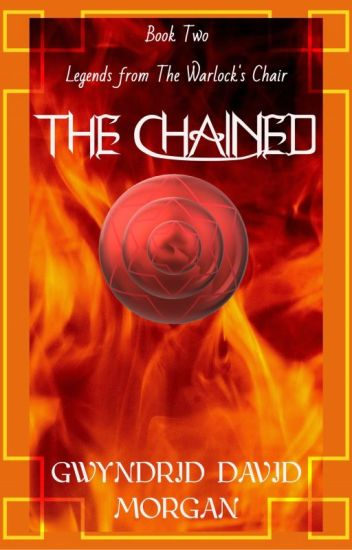 Legends from the Warlock's Chair - Book Two - The Chained