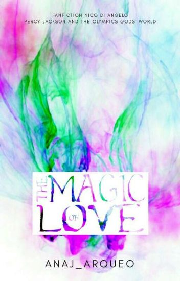 The Magic of Love[Terminada]