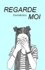 Regarde moi ☞ c.h by Emmafiction