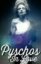 Psychos In Love ( Bwwm) [Slow Updates] by -Bookie-