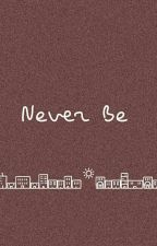 never be - a.i. by fletcher-the-bae