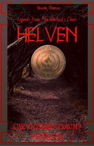 Legends from the Warlock's Chair - Book Three - Helven by DaveMorgan