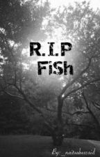 R.I.P Fish by _Vooos_