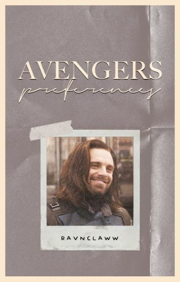 AVENGERS [PREFERENCES/ONE SHOTS]