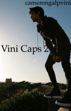 Vini caps 2 by camerongalpvini
