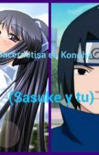Sacerdotisa en Konoha(Sasuke y tu) (cancelada) by lilyrose153