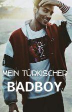 Mein Türkischer Badboy♡ by _cAnSu_10
