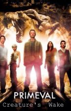 Primeval - Creature's Wake by _IssyFrizzy_