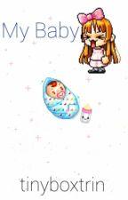 My Baby - Vanoss Crew & More X Baby!Reader by tinyboxvanoss