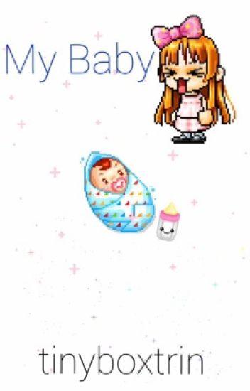 My Baby - Vanoss Crew & More X Baby!Reader
