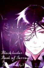Black butler: Book of Sorrow by XxBlackButterflyX