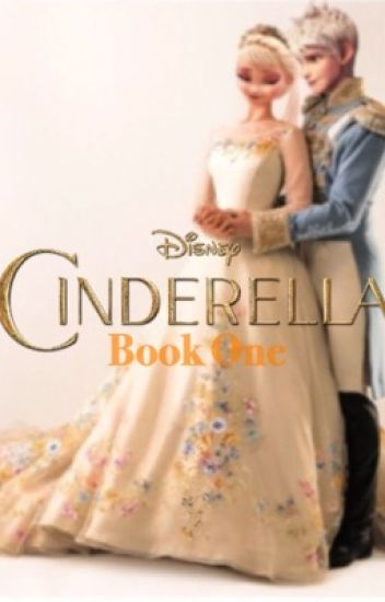 Cinderelsa: Book One of Jelsa Fairytale Series