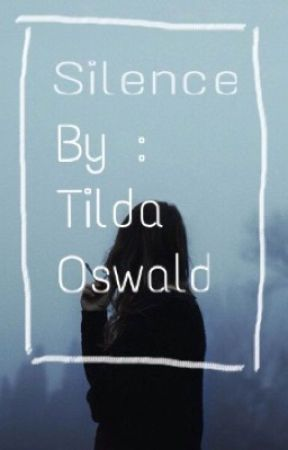Silence. by TildaOswald