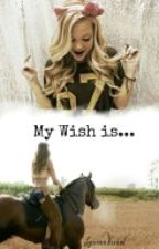 My Wish is... by LauraaViidal