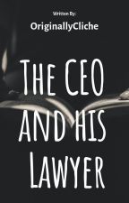 The CEO and His Lawyer by OriginallyCliche