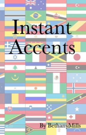 Instant Accents by BethanyMills