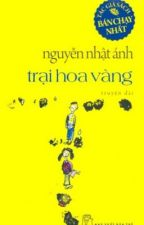 [FULL] Trại hoa vàng - Nguyễn Nhật Ánh.st2 by KudoSaikin