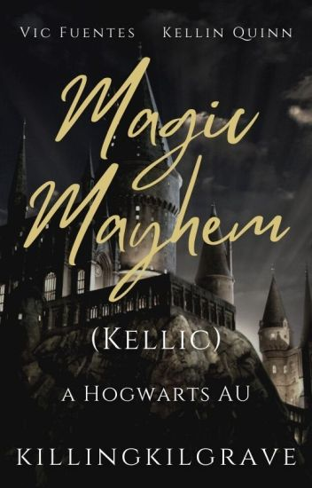 Magic Mayhem || Kellic √