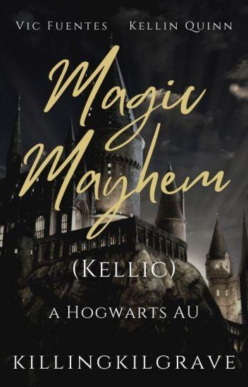 Magic Mayhem || Kellic √