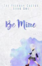Be Mine {KilluaXReader} by ThePricklyCactus