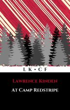 At Camp Red Stripe by LawrenceKinden