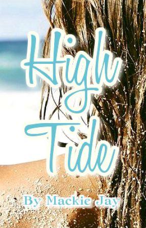 High Tide by MackieJay
