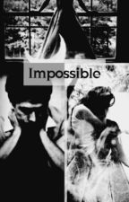 Impossible by Muses_BEATS425