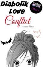 Diabolik Love Conflict | TERMINADA by -Crossover_Queen-
