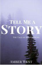 Tell Me a Story by AmberMedinaWest