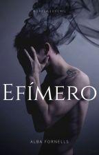 Efímero  by AlbaaFornells