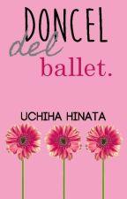Mi doncel del ballet. by UchihaHinata
