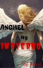 Anghel ng Impyerno - one shot by jhavril