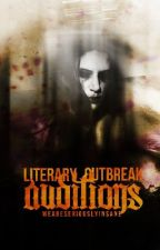 THE BLOODY OUTBREAK: AUDITION ROUND by weareseriouslyinsane
