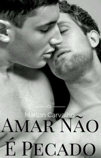 Amar Nao é Pecado Livro I (Romance Gay)