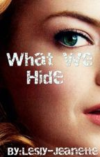What We Hide by Lesly-Jeanette