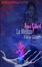 Irina Gilbert: La Melliza de Elena Gilbert by BlackMagic1999