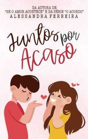 Juntos pelo Acaso - Completa Até 15/05 by uebsdaleh