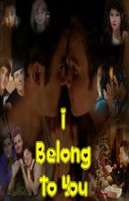 I Belong To You by KlainerButt3rfly