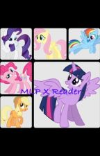 MLP X Reader by MLP_Fanfic_Writer