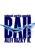 Bah by AlfiRizkyR
