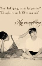 [AllKook] VKook][R][Longfic] My everything by _JeonBwi