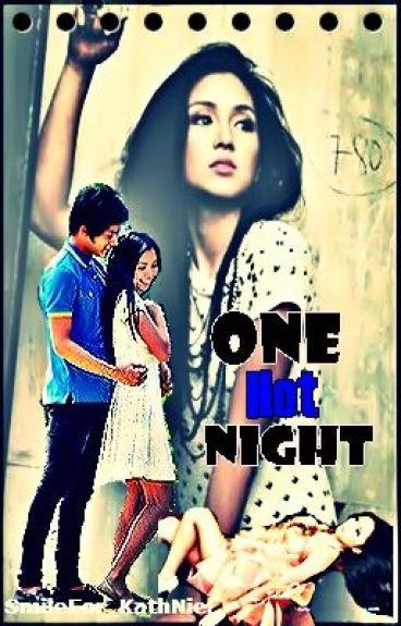 TSA: BOOK 2 ~ One Hot Night (KathNiel) || ON-HOLD