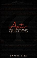 Anti-quotes by The_NYX