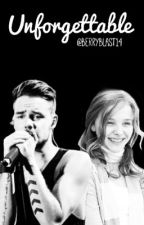 Unforgettable ( a Liam Payne fanfic ) •complete• by berryblast14