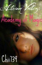 Atrium Voltez: Academy of Magic by chii739