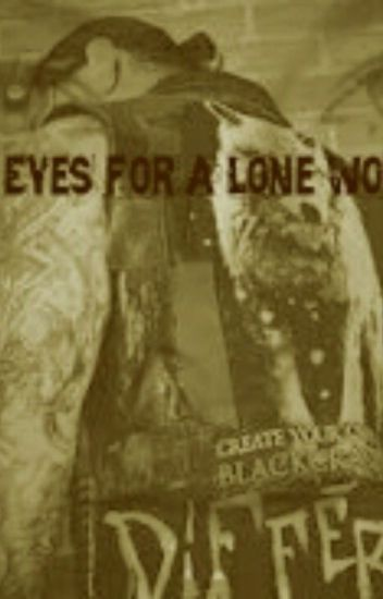 Eyes for a Lone Wolf (RE-EDITING)