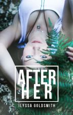 After Her by DoctorWhoFanatic77