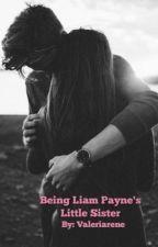 Being Liam Payne's Little Sister by valeriarene